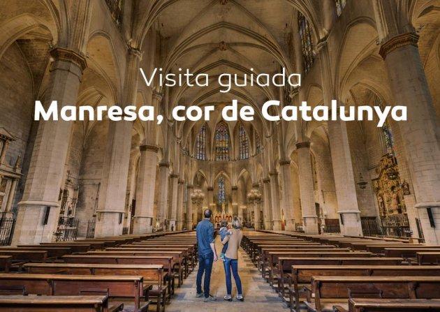 Visita Guiada: Manresa, Cor de Catalunya