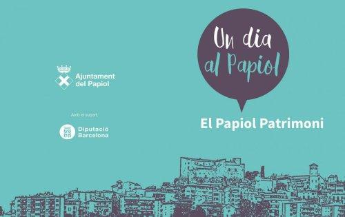 Un dia al Papiol. El Papiol Patrimoni