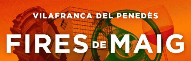 Vilafranca del Penedès - Fires de Maig