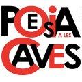 Poesia a les Caves a Sant Sadurní d'Anoia