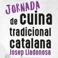 Jornada de Cuina Tradicional Catalana Josep Lladonosa a Sant Vicenç dels Horts