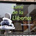 Presó-Museu Camí de la Llibertat de Sort ***