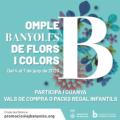 Omple Banyoles de flors i colors