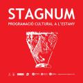 STAGNUM, Programació cultural de l'Estany