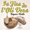 Fira de l'Oli Vera i Mercat del pa artesà a Bigues i Riells