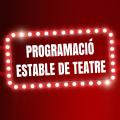 Programació estable de Teatre a Cabrera de Mar