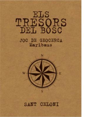 Sant Celoni - Els Tresors del Bosc. Joc de Geocerca