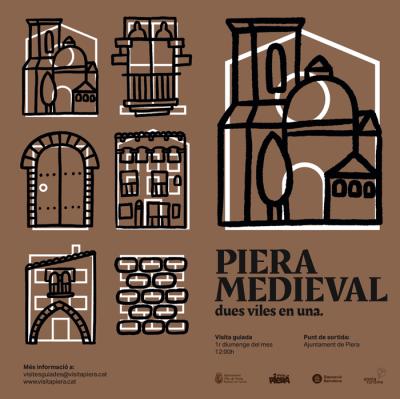 Piera Medieval. Dues viles en una