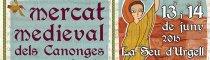 La Seu d\'Urgell - Mercat Medieval dels Canonges 2015