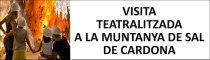 Cardona - Visita Teatralitzada a la Muntanya de Sal