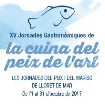 Lloret de Mar - Jornades Gastronòmiques de la Cuina del Peix de l\'Art 2017