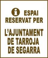 Tarroja de Segarra - Anunci no disponible