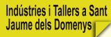 Indústries i Tallers a Sant Jaume dels Domenys