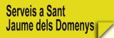 Serveis a Sant Jaume dels Domenys