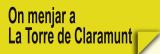 On Menjar a La Torre de Claramunt (Restaurants)