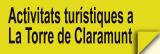 Activitats Turístiques a La Torre de Claramunt