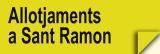 Allotjaments a Sant Ramon