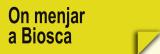 On Menjar a Biosca (Restaurants)