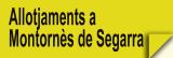Allotjaments a Montornès de Segarra
