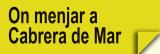 On Menjar a Cabrera de Mar (Restaurants)