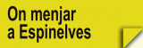 On Menjar a Espinelves (Restaurants)