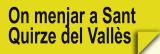 On Menjar a Sant Quirze del Vallès (Restaurants)