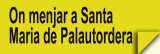 On Menjar a Santa Maria de Palautordera (Restaurants)