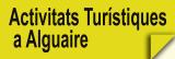 Activitats Turístiques a Alguaire
