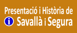 Savallà del Comtat - Presentació i Història