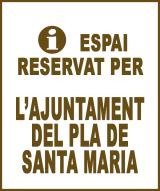 El Pla de Santa Maria - Anunci no disponible