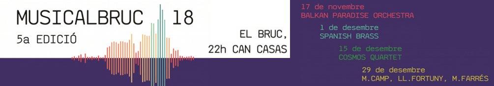 El Bruc - Musicalbruc 2018