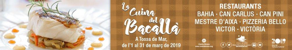 Tossa de Mar - La Cuina del Bacall� 2019