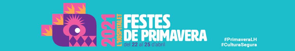 L'Hospitalet de Llobregat - Festes de Primavera 2021