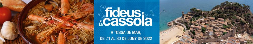 Tossa de Mar - Campanya Gastronòmica Els Fideus a la Cassola 2019