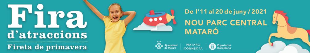 Mataró - Fira d'Atraccions i Fireta de Primavera 2021
