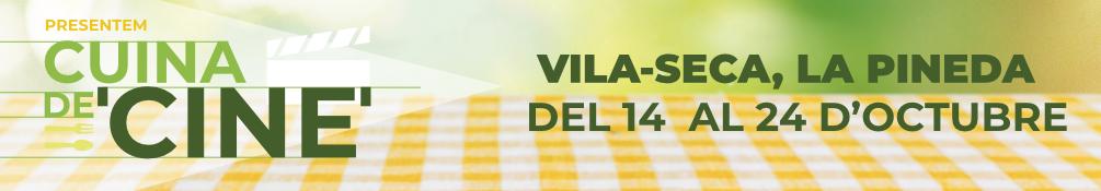 Vila-seca - Cuina de Cine 2021